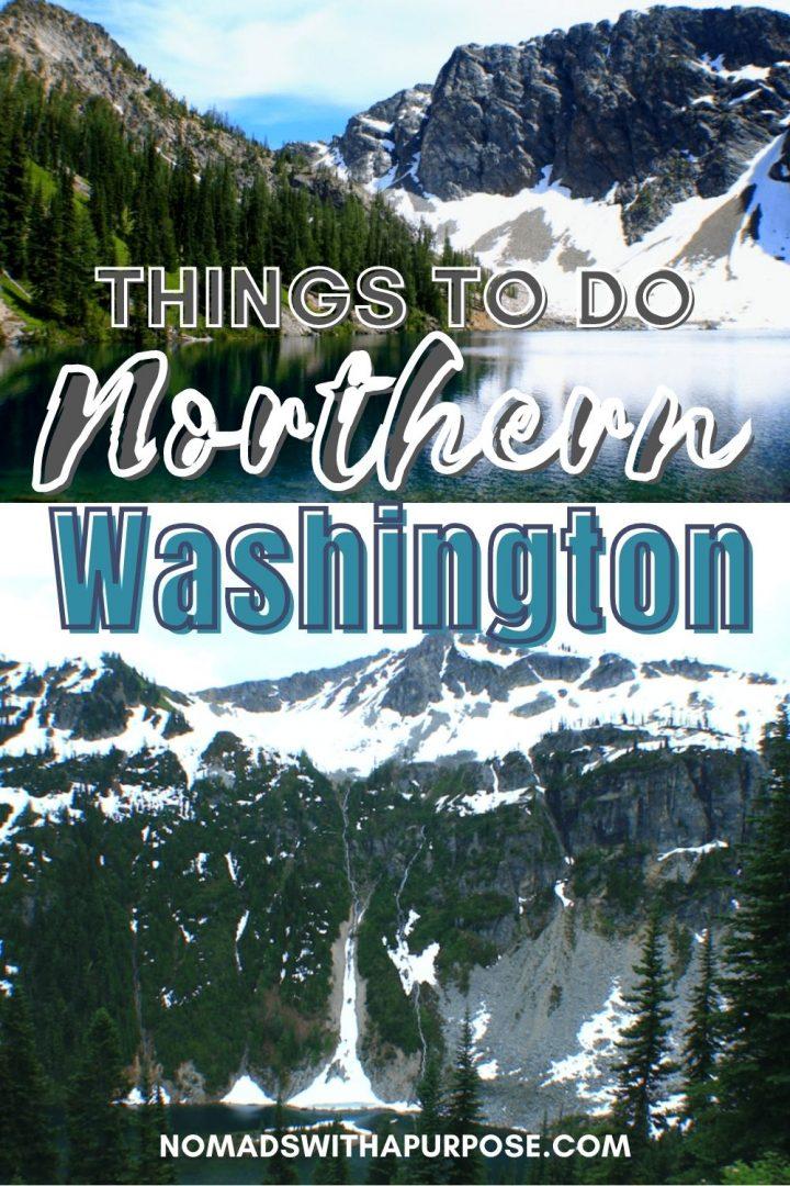 things to Northern Washington