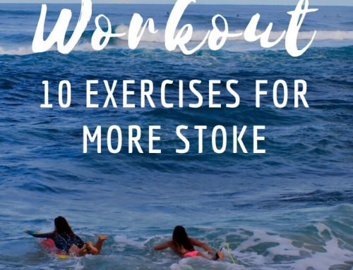 Surf Trip Workout: 10 Exercises For More Stoke