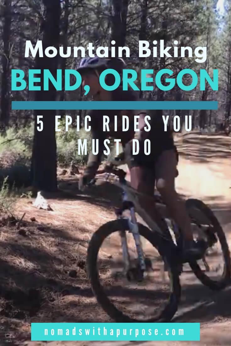 Mountain Biking Bend_ 5 Epic Rides You Must Do