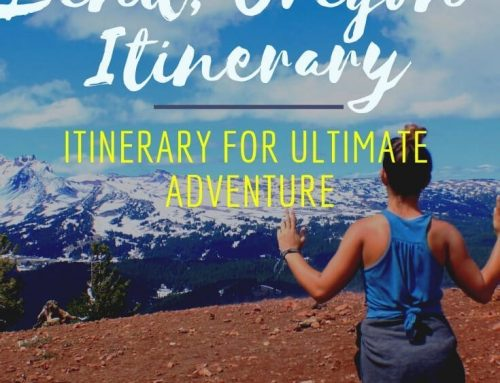 Bend, Oregon Itinerary: 4 Day Itinerary for Ultimate Adventure