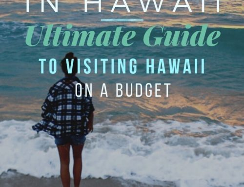 Camping Hawaii: Ultimate Guide to Visiting Hawaii on a Budget