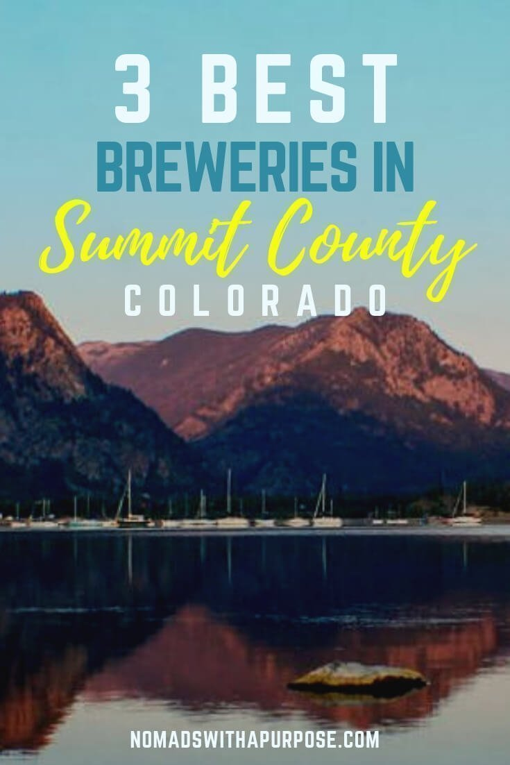 3 Best Breweries in Summit County Colorado