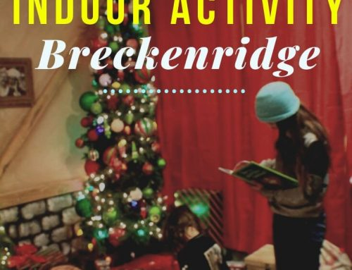 Best Indoor Activity in Breckenridge, Colorado