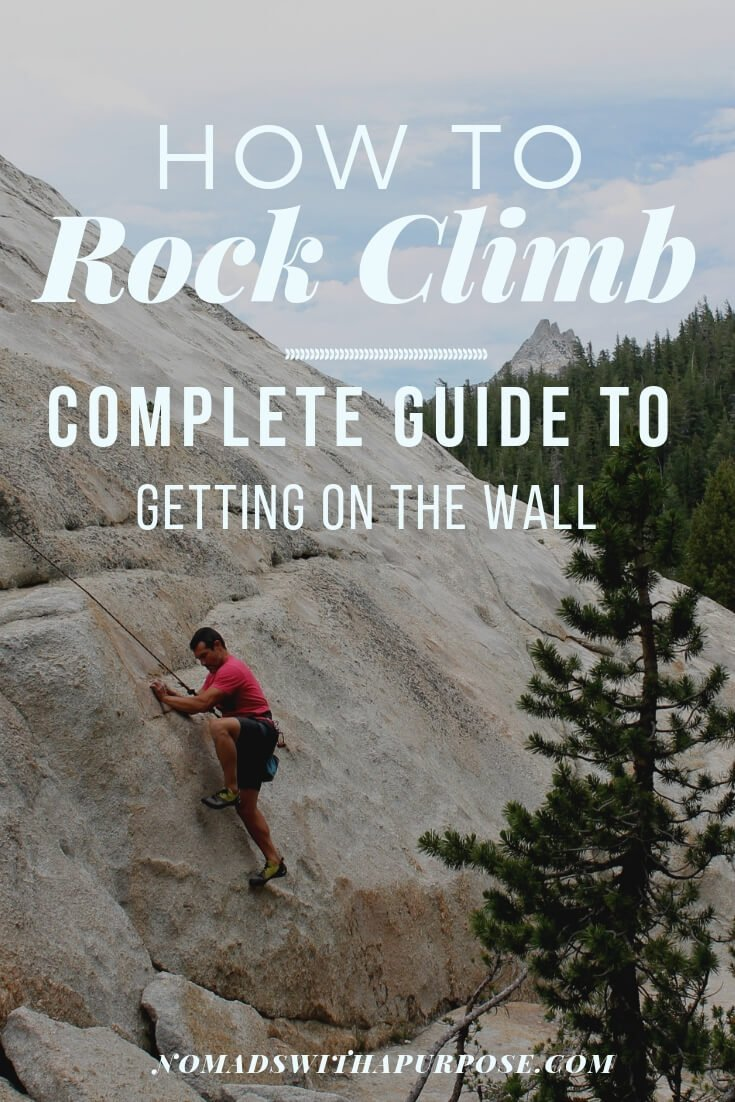 Learn How to Rock Climb: Complete Guide To Getting on the Wall