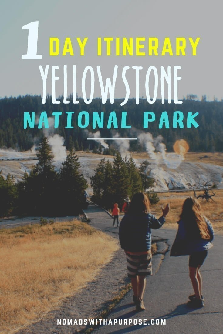 Yellowstone National Park One Day Itinerary: West to South Entrance