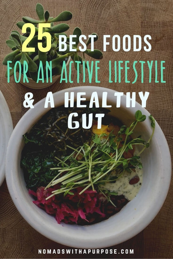 25 Best Foods For An Active Lifestyle + A Healthy Gut