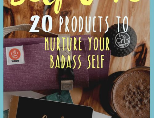 Radical Self Care: 20 Products To Nurture Your Badass Self