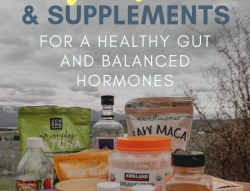 25 Superfoods + Supplements to Improve Gut Health and Balance Your Hormones