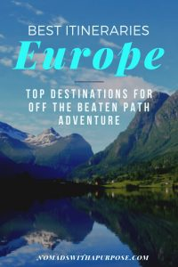 best Europe itinerary: Top destinations for off the beaten path adventures