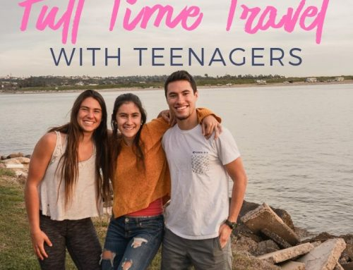 10 Reasons People Don't Travel Full Time with Teenagers