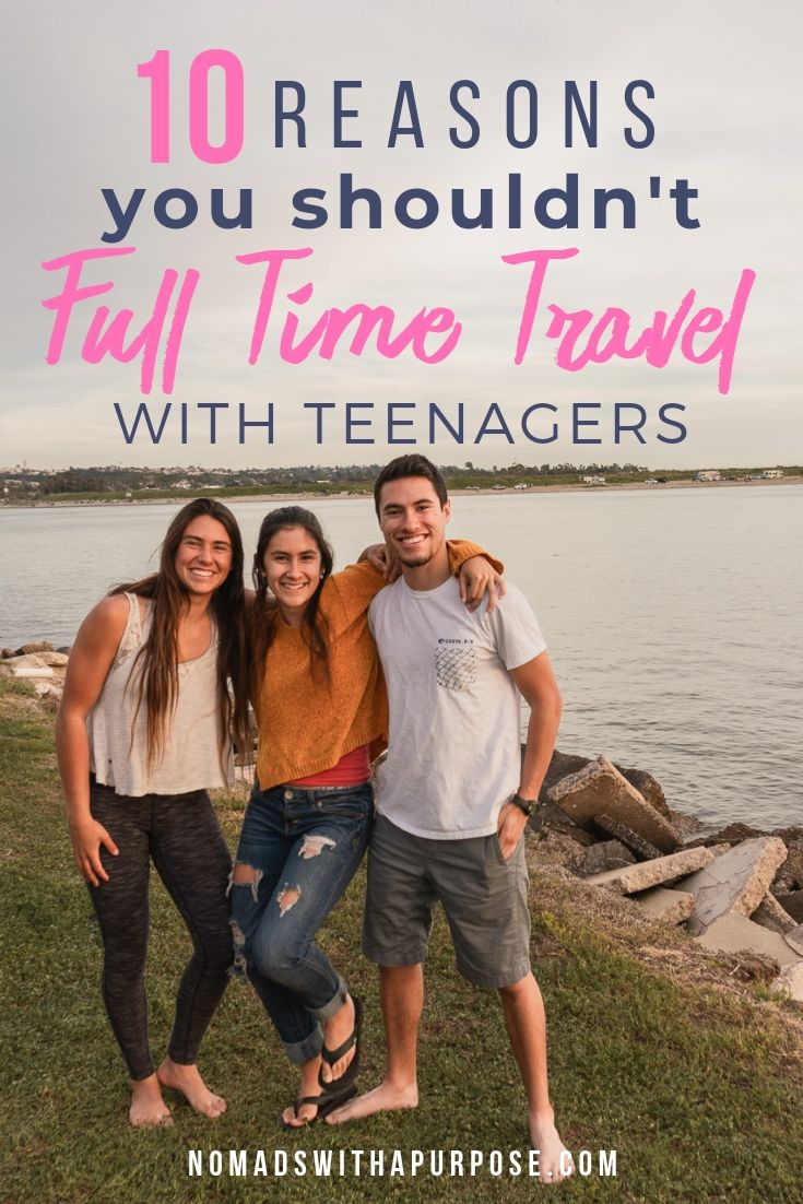 full time travel with teenagers