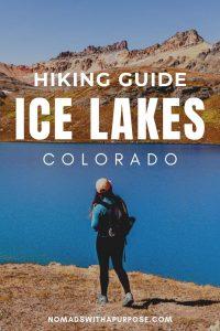 Ice Lakes, Colorado Hiking Guide