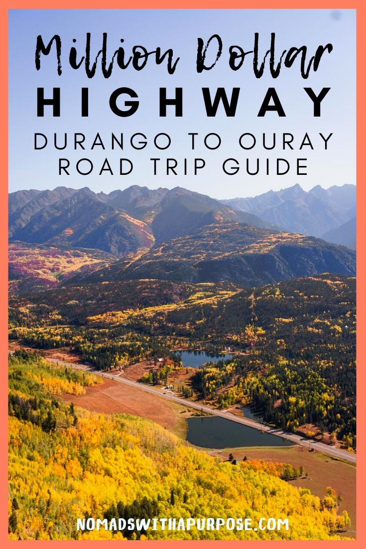 The Million Dollar highway road trip, Durango to Ouray