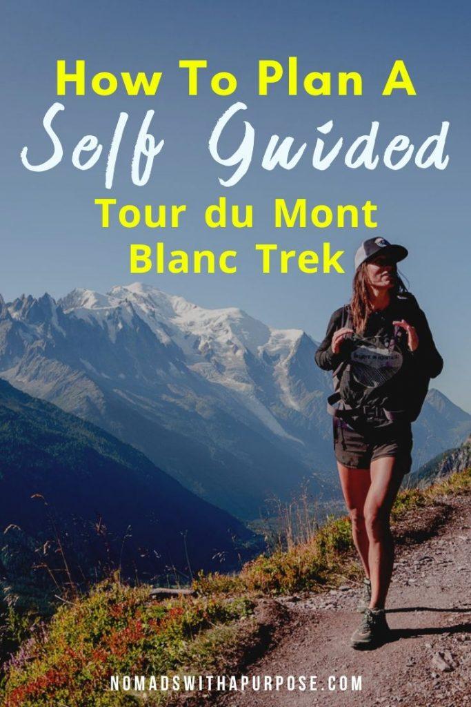 planning a self guided tour du Mont Blanc trek