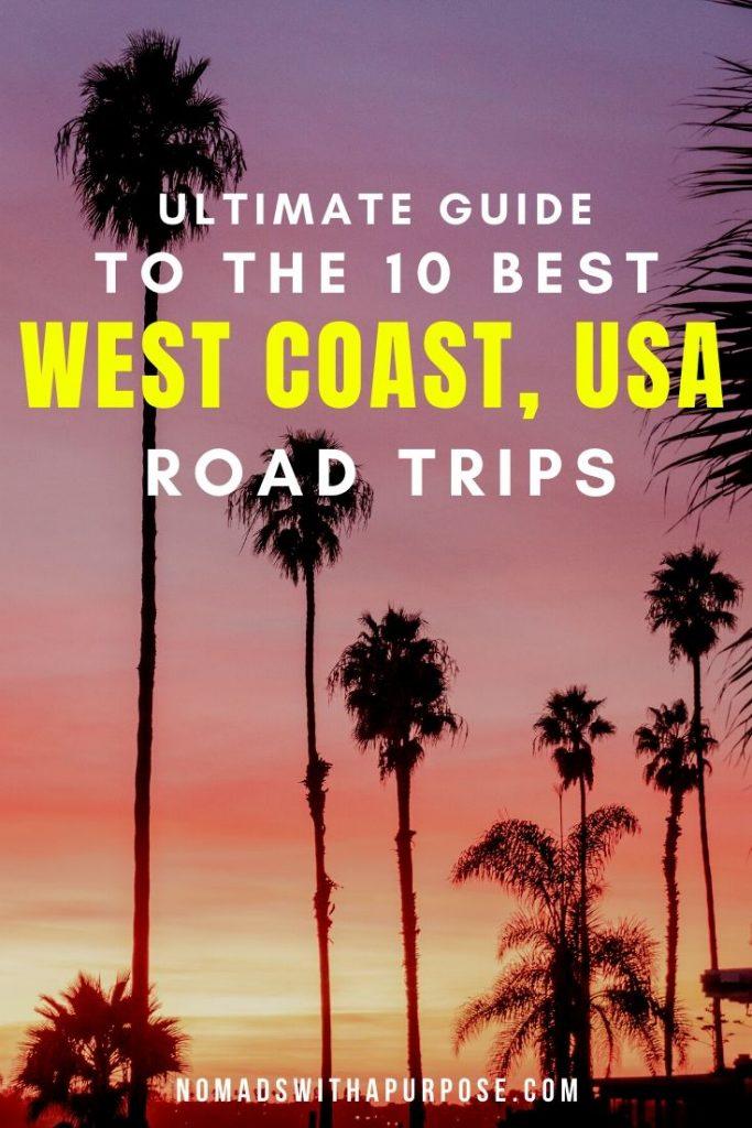 west coast road trip guide, USA