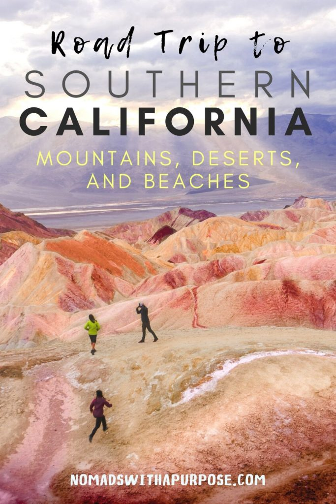 How to Visit the Mountains, Desert, and Beach on a Trip to Southern California