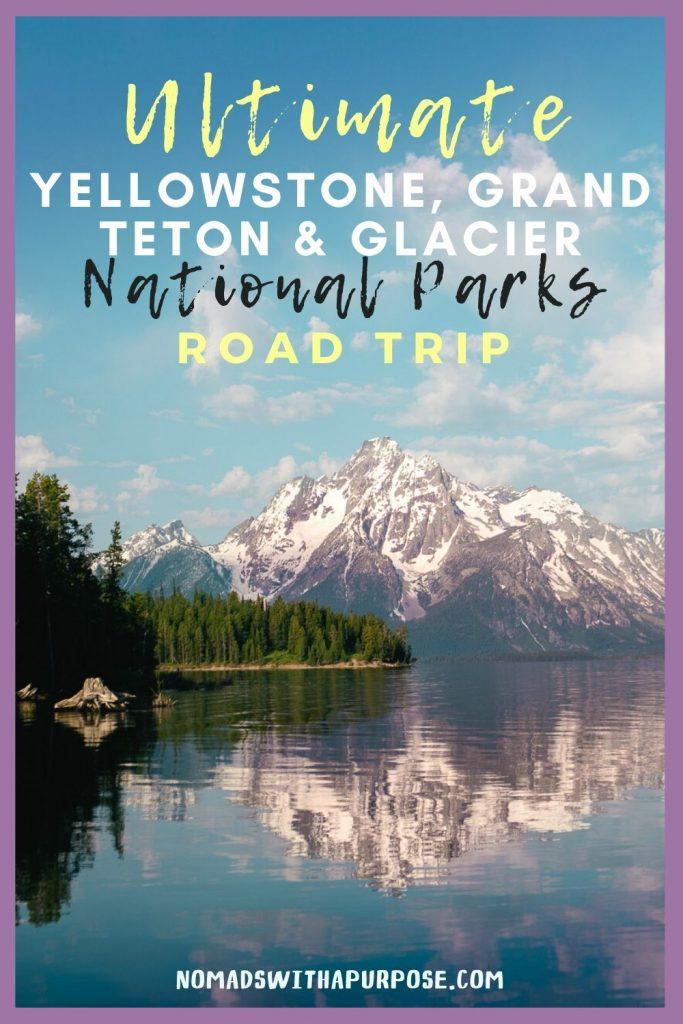 Grand Teton to Yellowstone to Glacier National Parks Road Trip Pin