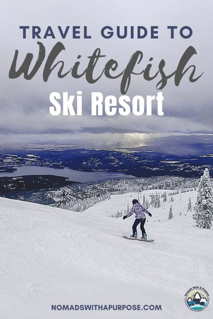 winter travel guide, whitefish resort, big mountain, Montana,