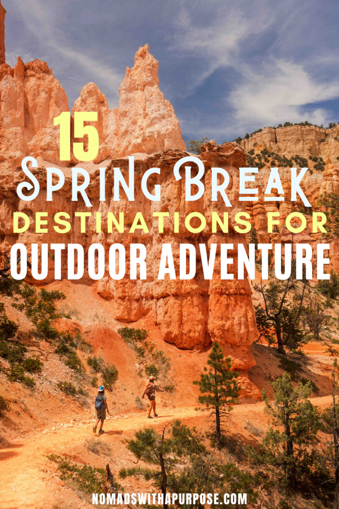 15 Spring Break Destinations for Outdoor Adventure