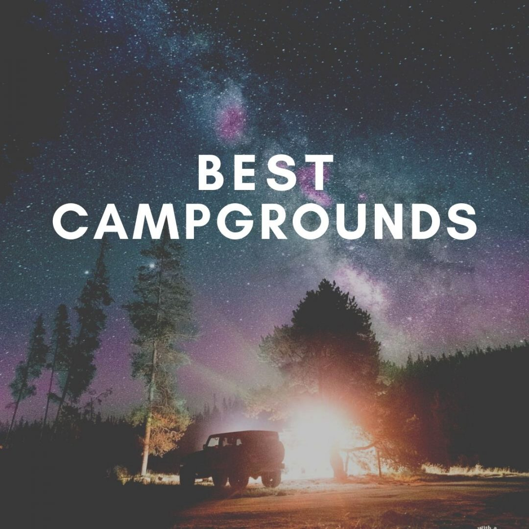best campgrounds, adventure travel, nomads with a purpose,