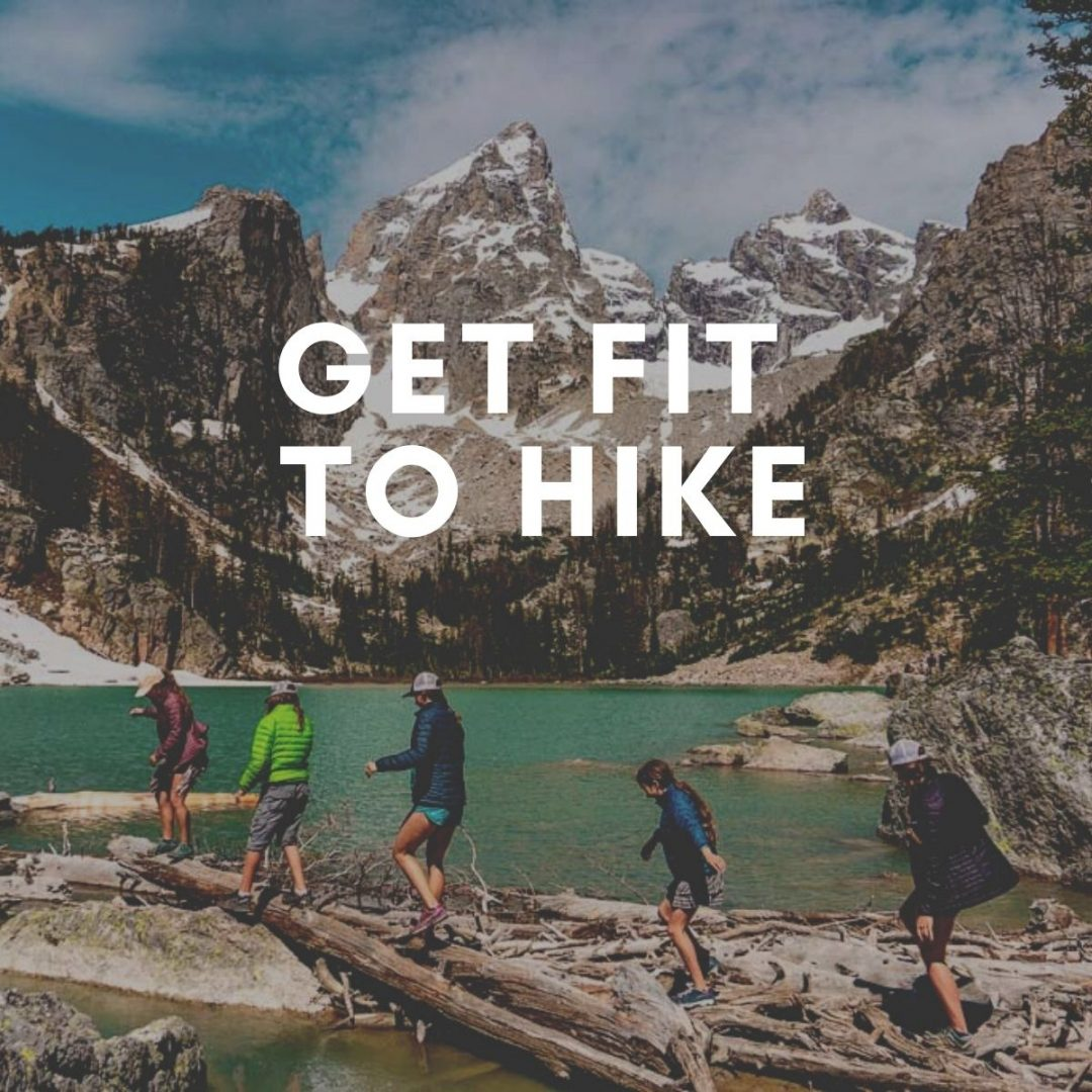 fit to hike, hiking training